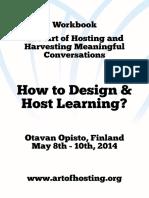 Art of Hosting Workbook May14 OtavanOpisto Finland