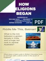 How Religions Began