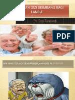 131032212-Kebutuhan-gizi-seimbang-lansia-fix-pptx.pptx