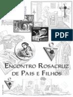 Encontro Rosacruz de Pais e Filhos.