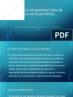 Procesos de Manufactura de Elementos Automotrices