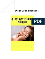 4 Easy Ways to Look Younger!