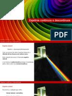 10ano-Q-1-2-1-espetros-continuos-e-descontinuos.ppsx