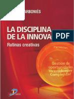 La Disciplina de La Innovación Rutinas Creativas