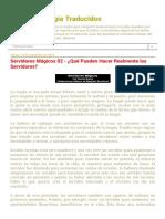 Textos de Magia Traducidos_ Servidores Mágicos 02 - ¿Qué Pueden Hacer Realmente Los Servidores