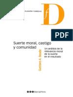[Filosofía y Derecho] Gustavo a. Beade - Suerte Moral, Castigo y Comunidad. Un Análisis de La Relevancia Moral de La Suerte en El Resultado (2017, Marcial Pons)