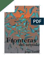 Fronteras Del Sentido. Jorge Tarela