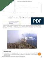 Machu Picchu y Las Ciudades Perdidas Más Fascinates