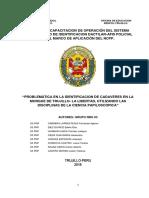 Problematica en La Identificacion de Cadaveres en La Morge Trujillo-la Libertad Utilizando Las Disciplinas de La Ciencia Papiloscopica (1)