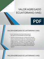 Valor Agregado Ecuatoriano (Vae)