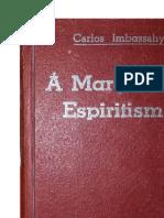 A Margem do Espiritismo (Carlos Imbassahy).pdf