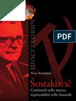 Rattalino, Piero. Sostakovic. Continuitá Nella Musica, Responsabilitá Nella Tirannide