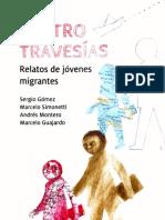 Cuatro travesías relatos de jóvenes migrantes