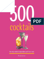 500 Cocktails_ the Only Cocktail Compendium You'Ll Ever Need