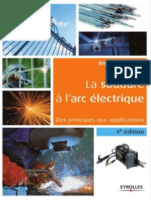 Jean Claude Guichard La Soudure à Larc électr