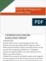 Farmakoekonomi dan Pengukuran kualitas hidup.pptx