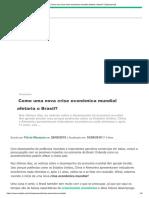Como Uma Nova Crise Econômica Mundial Afetaria o Brasil_ _ Exponencial