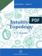 (Mathematical World 4) v. v. Prasolov - Intuitive Topology. 4-Universities Press India (1998)