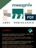 Maronagrês - Produção de Porcelana