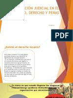 Organización Judicial en El Incanato, Derecho y