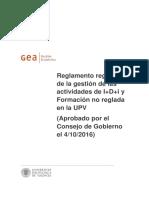 Reglamento regulador de la gestión de las actividades de I+D+i y Formación no reglada en la UPV-4 (1).pdf