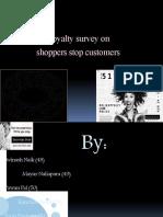 Loyalty survey on Shoppers Stop
