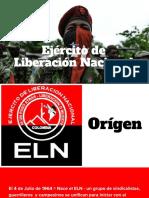 ELN – Historia, orígenes y consolidación.pptx