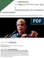 La Muerte Anthony Bourdain_ se va armando el rompecabezas - Clarín Artículo upload.pdf