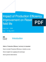 Impact of Production Efficiency Improvement on Reserves and field life