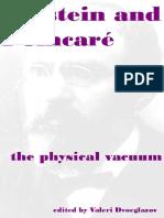 Valeri V. Dvoeglazov (ed.)-Einstein and Poincare_ The physical vacuum-Apeiron (2006).pdf