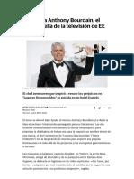 Suicidio Anthony Bourdain, Perseguido Por Sus Fantasmas Drogas Entidades Astrales _ El Correo Artículo
