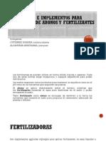 Maquinaria e Implementos Para Aplicación de Abonos y