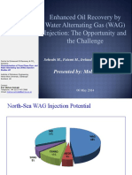 Enhanced Oil Recovery by Water Alternating Gas Injection