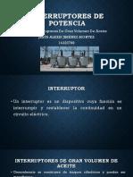 INTERRUPTORES-DE-GRAN-VOLUMEN-DE-ACEITE.pptx