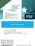 Menentukan Lokasi Pabrik Dengan Factor Rating Method (