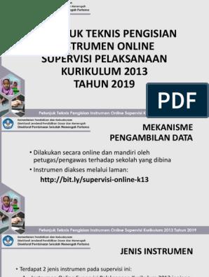 Petunjuk Teknis Pengisian Instrumen Online Supervisi Pelaksanaan Kurikulum 2013 Tahun 2019