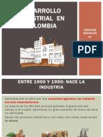 desarrollo industrial den colombia