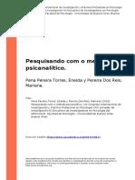 Pena Pereira Torres, Eneida y Pereira (..) (2016). Pesquisando Com o Metodo Psicanalitico