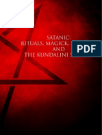Satanic - Rituals, Magick, Sermons and the Kundalini Serpent