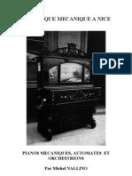 La Musique Mécanique à Nice. Pianos mécaniques, automates, orchestrions.