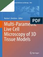 Multi-Parametric Live Cell Microscopy of 3D Tissue Models 2017