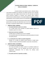 Tres Diferencias Entre Derecho Penal General y Derecho Penal Economico