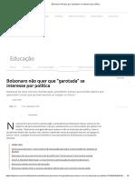 Bolsonaro Não Quer Que _garotada_ Se Interesse Por Política