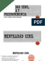 Mentalidad Senil, Demencia y Pseudodemencia