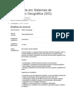 Especialista Em Sistemas de Informação Geográfica