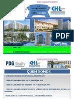 Sucesso da CHL / PDG Realty - VIDA BOA CAMPOS - RJ - Minha Casa Minha Vida - Marcus MANDARINO - Tel. (21) 7602-8002