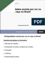 Desigualdades sociais por cor ou raça no Brasil