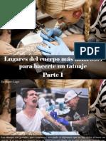 Eustiquio Lugo - Lugares Del Cuerpo Más Dolorosos Para Hacerte Un Tatuaje, Parte I