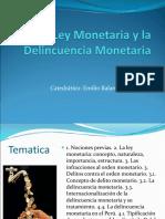 La Ley Monetaria y La Delincuencia Monetaria