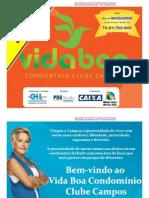 Vida Boa Campos-Rio de Janeiro/ RJ - Minha Casa Minha Vida - Lançamento -CHL-Marcus MANDARINO - Tel.(21) 7602-8002